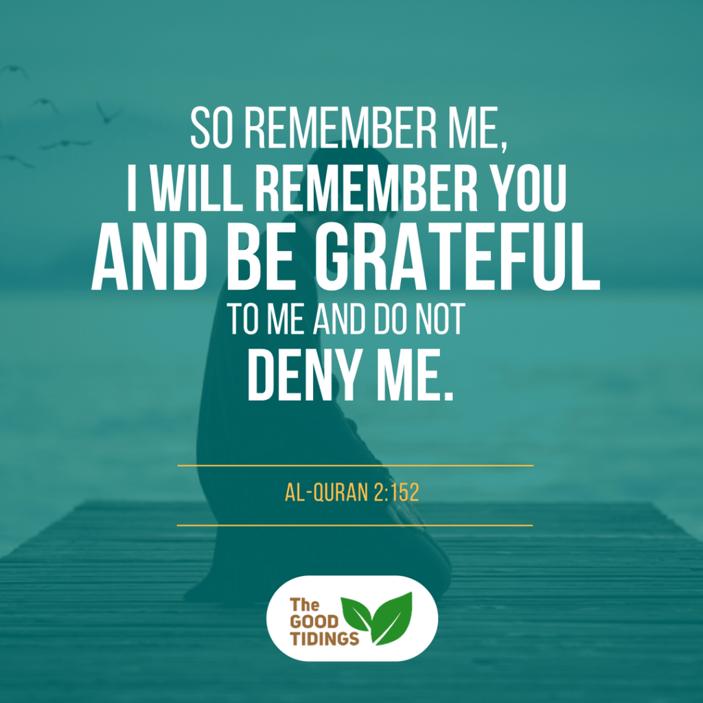 Remember that Allah is always there for you.